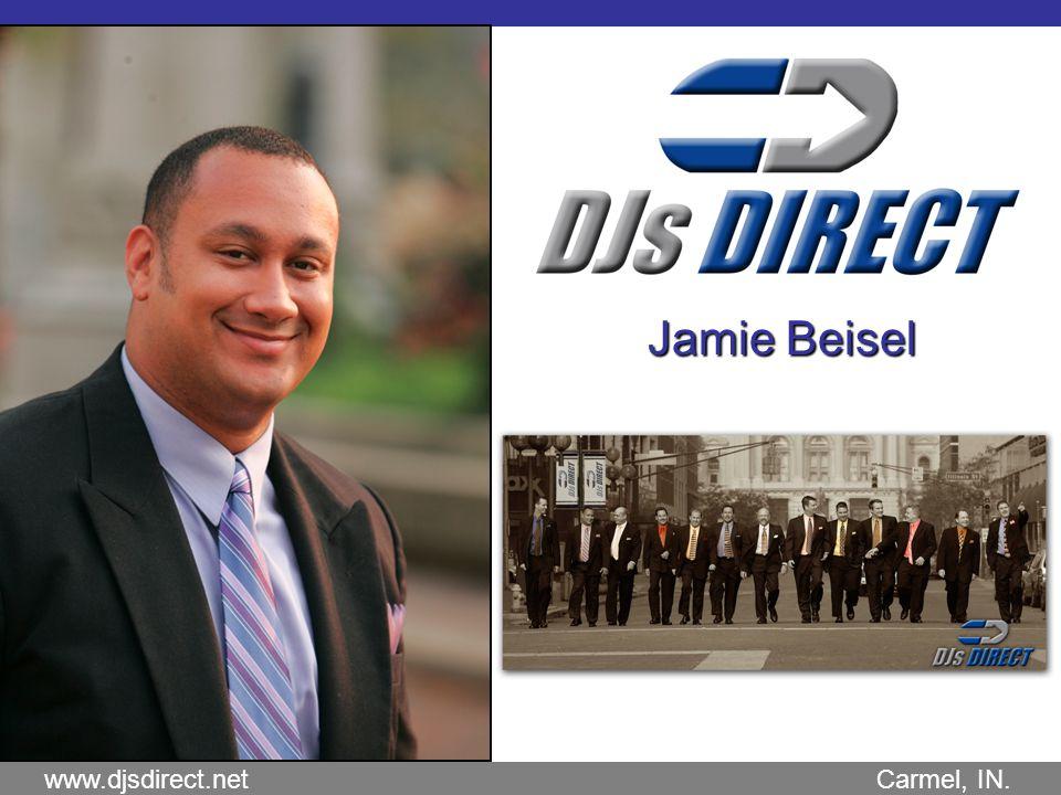 www.djsdirect.net Carmel, IN. Jamie Beisel