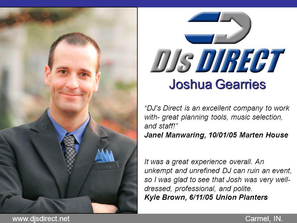 www.djsdirect.net Carmel, IN.Jason Hiemstra Jason did an excellent job.