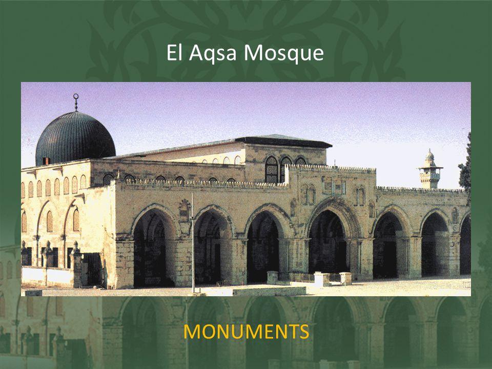 MONUMENTS El Aqsa Mosque