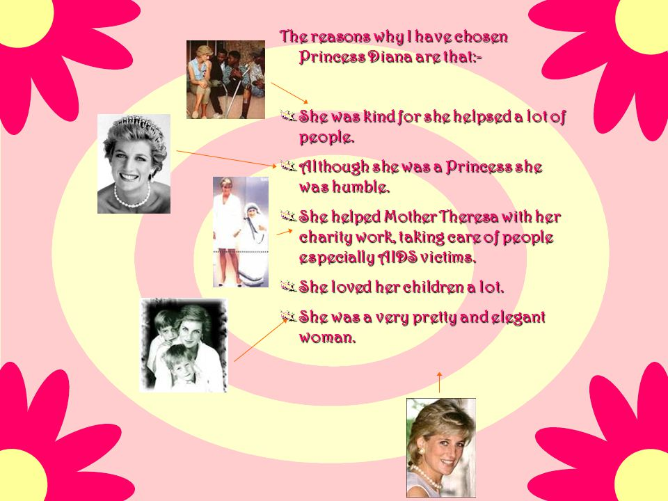 Princess Diana's life ended suddenly on August 31,1997 in a car crash in France, while being chased by the paparazzi. At the time of her death she was