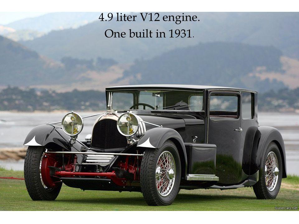 4.9 liter V12 engine. One built in 1931.