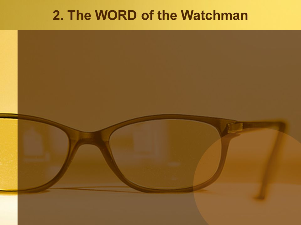 2. The WORD of the Watchman