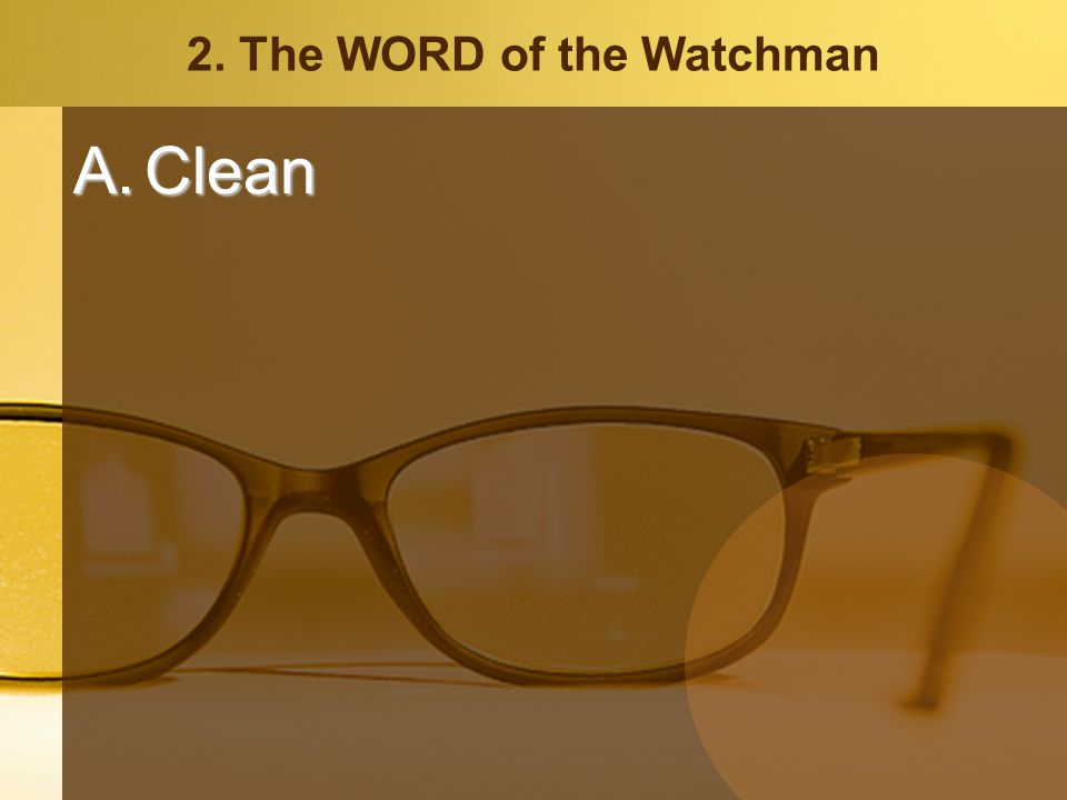 2. The WORD of the Watchman A.Clean