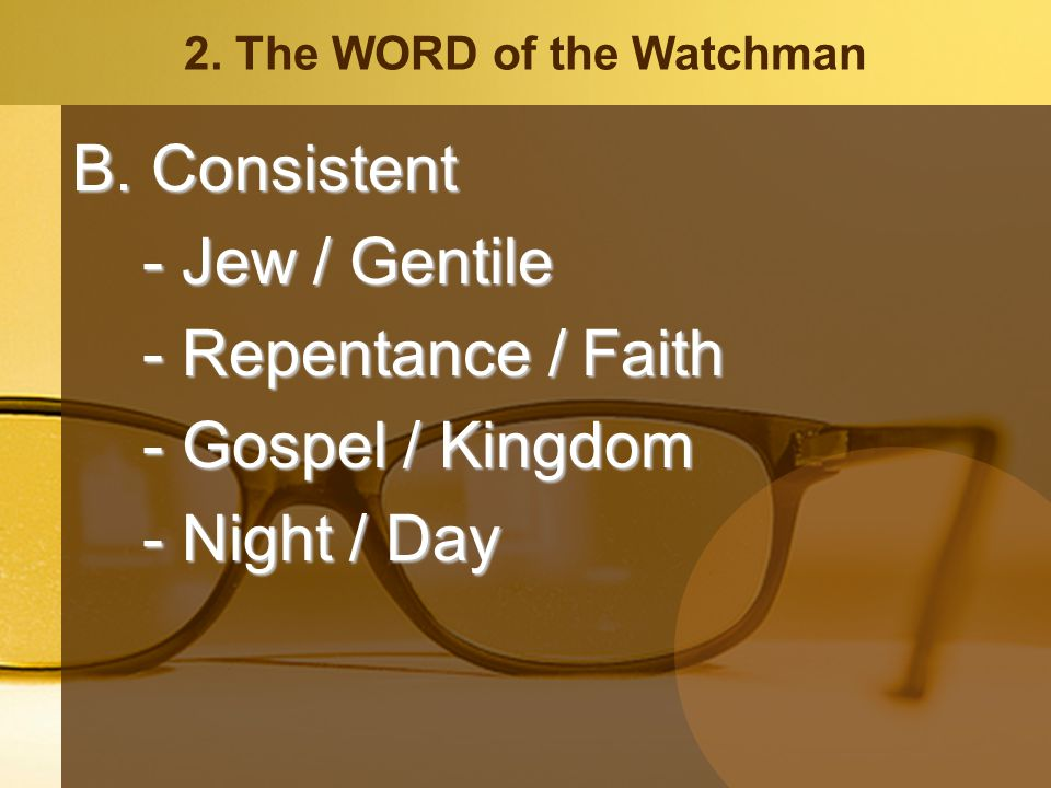 2. The WORD of the Watchman B.