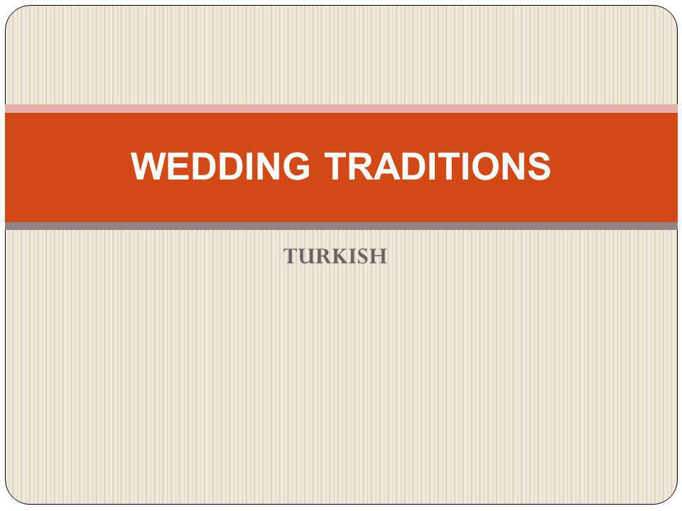 WEDDING Wedding ceremonies are generally start on Tuesday and end on Thursday, or start on Friday and end on Sunday.
