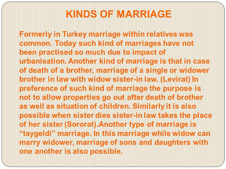 Types of marriage through kidnapping a girl have been taking an important place.