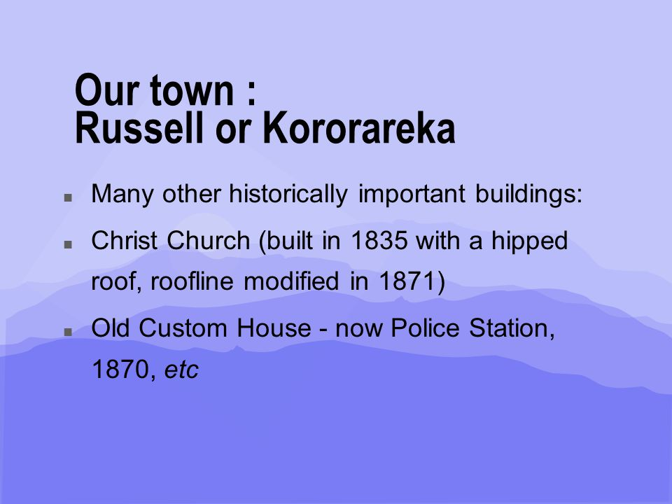 Wi Whareumu Irimana Ahu Whenua Trust, 2003 n Click to edit Master text styles n Second level n Third level n Fourth level n Fifth level Our town : Russell or Kororareka n Bishop Pompallier established a Catholic Mission in 1839.
