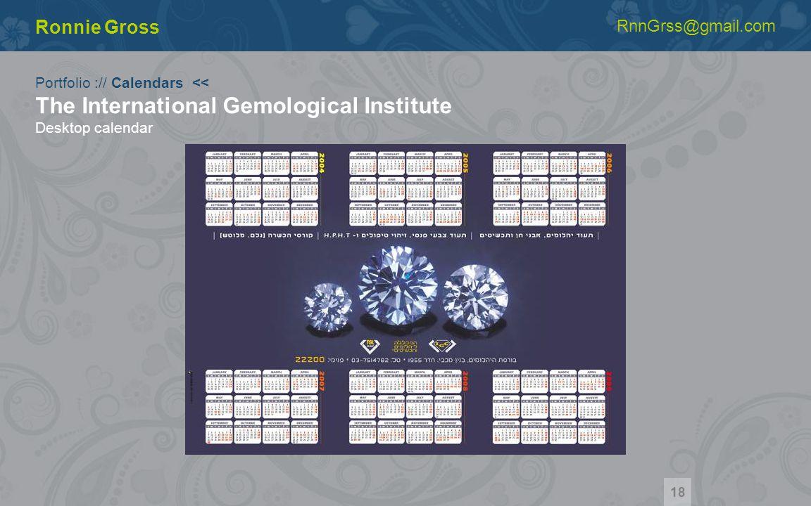 Portfolio :// Calendars << The International Gemological Institute Desktop calendar Ronnie Gross RnnGrss@gmail.com 18