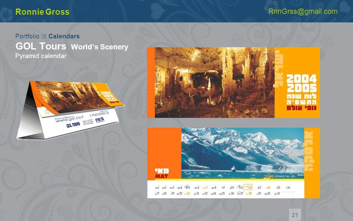 Portfolio :// Calendars GOL Tours Worlds Scenery Pyramid calendar Ronnie Gross RnnGrss@gmail.com 21