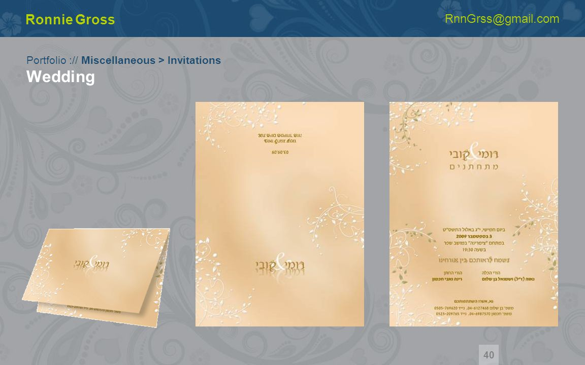 Portfolio :// Miscellaneous > Invitations Wedding Ronnie Gross RnnGrss@gmail.com 40