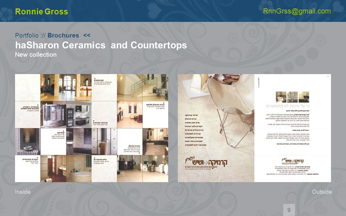 Portfolio :// Brochures << haSharon Ceramics and Countertops New collection Ronnie Gross RnnGrss@gmail.com Inside 9 Outside