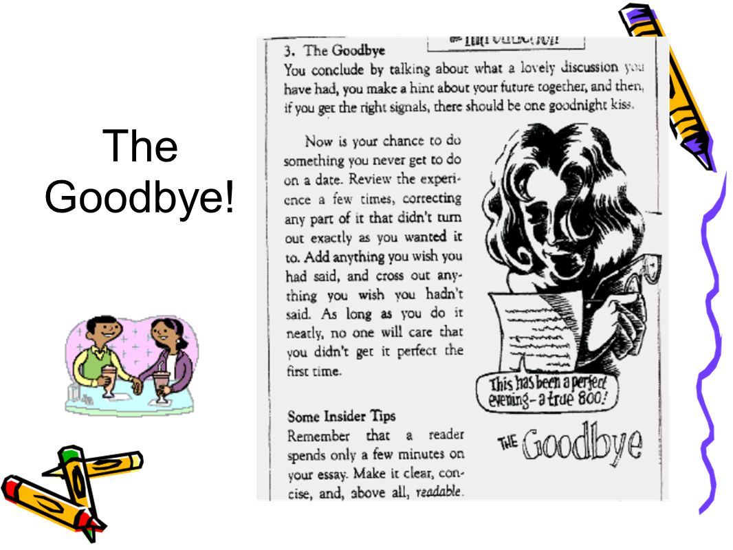 The Goodbye!
