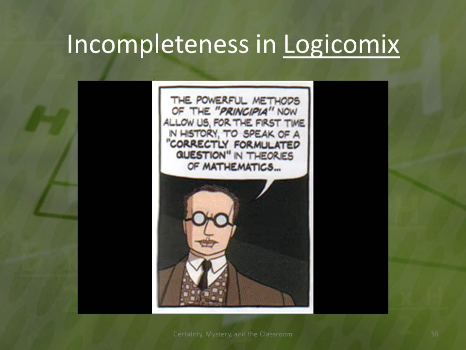 Incompleteness in Logicomix Certainty, Mystery, and the Classroom36