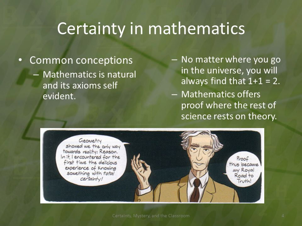 How do we know what is real? Certainty, Mystery, and the Classroom15