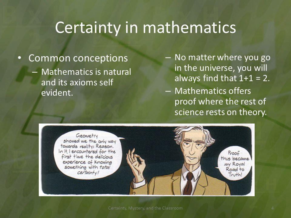 Kurt Gödel (1906 – 1978) Perhaps the greatest logician of all time.