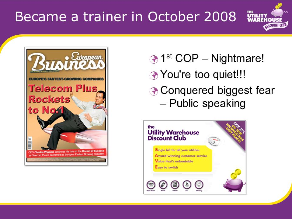 Became a trainer in October 2008 1 st COP – Nightmare.