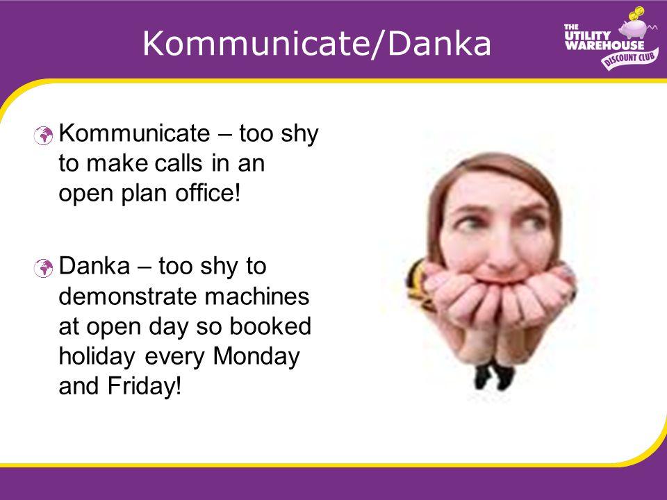 Kommunicate/Danka Kommunicate – too shy to make calls in an open plan office.