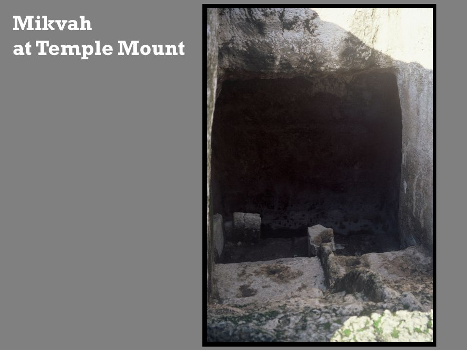 Mikvah at Temple Mount