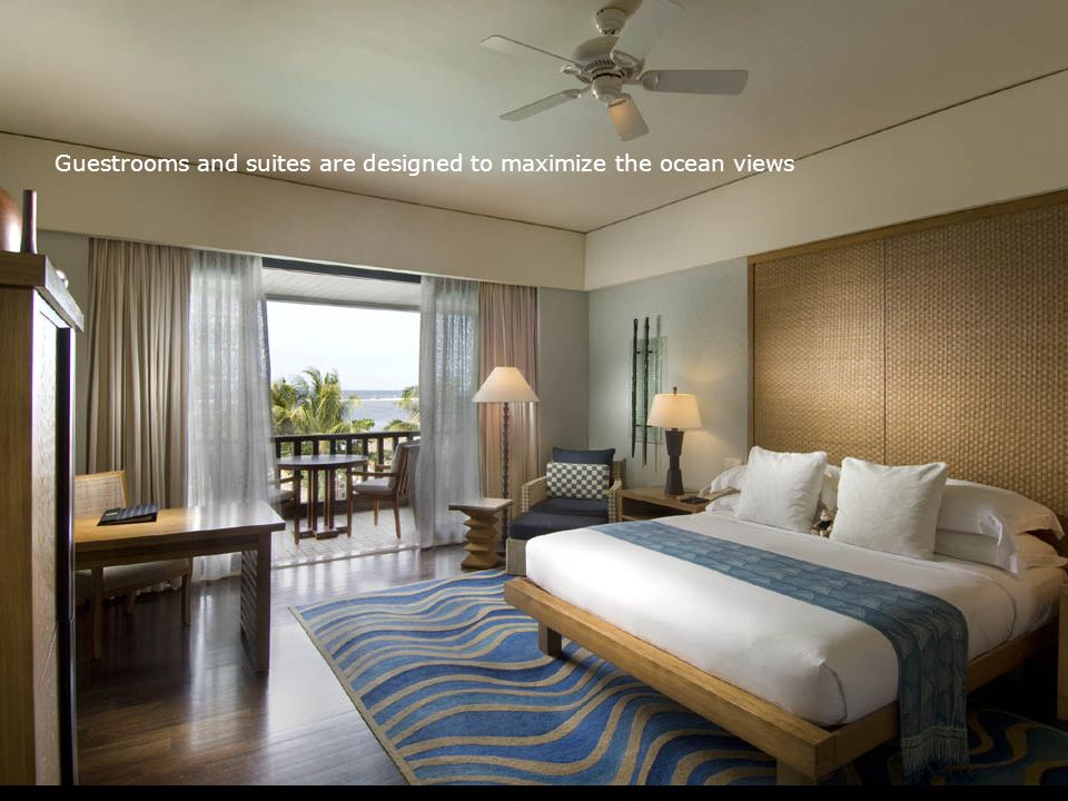 Guestrooms and suites are designed to maximize the ocean views