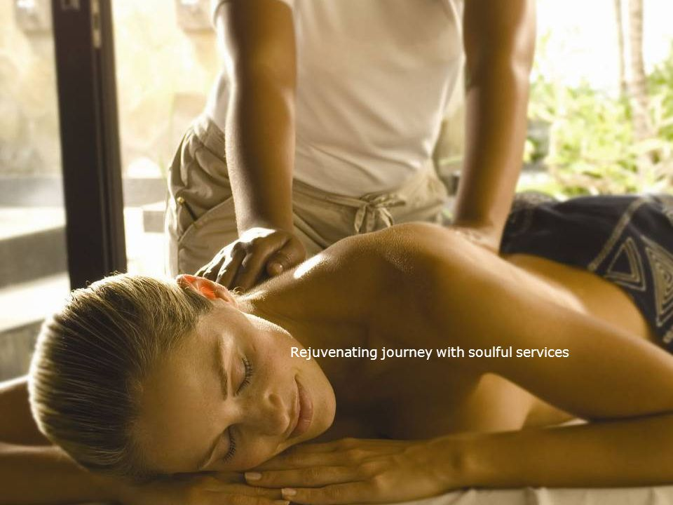 Rejuvenating journey with soulful services