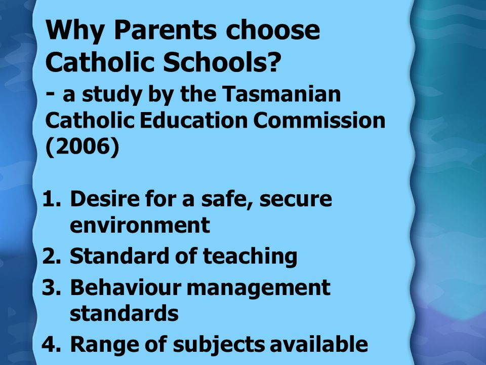 Why Parents choose Catholic Schools.