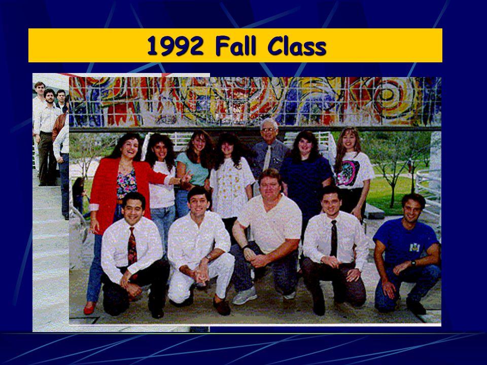 1992 Spring Class 1992 Fall Class