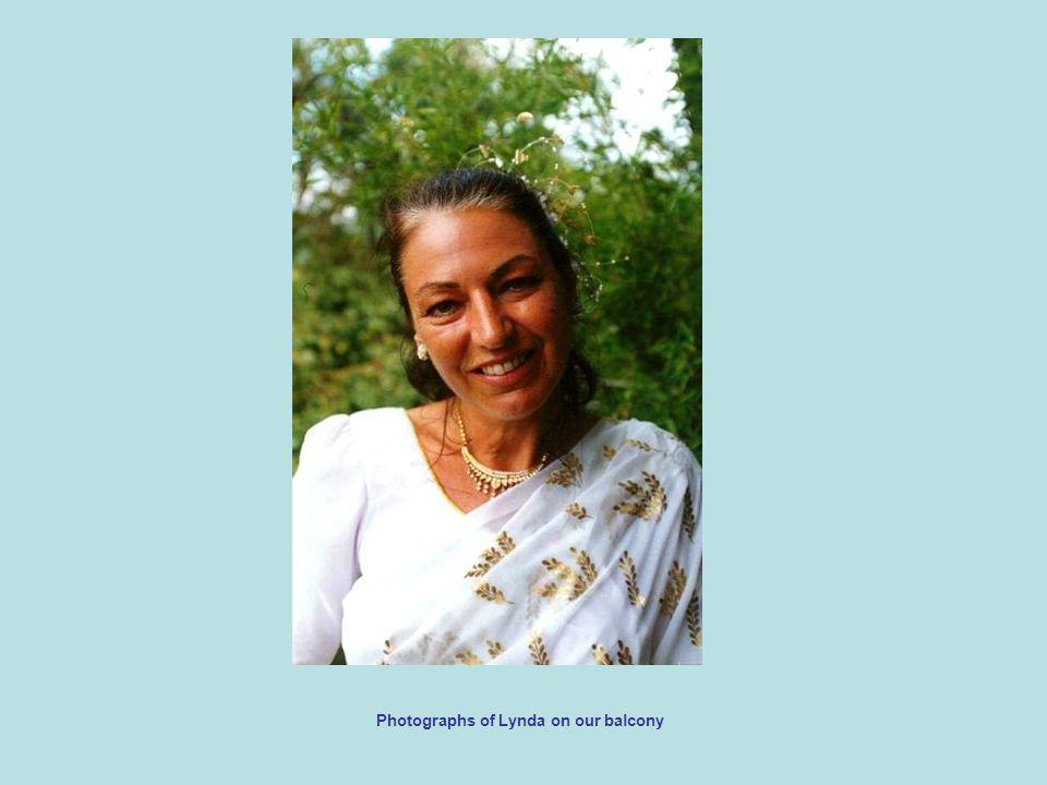 Photographs of Lynda on our balcony