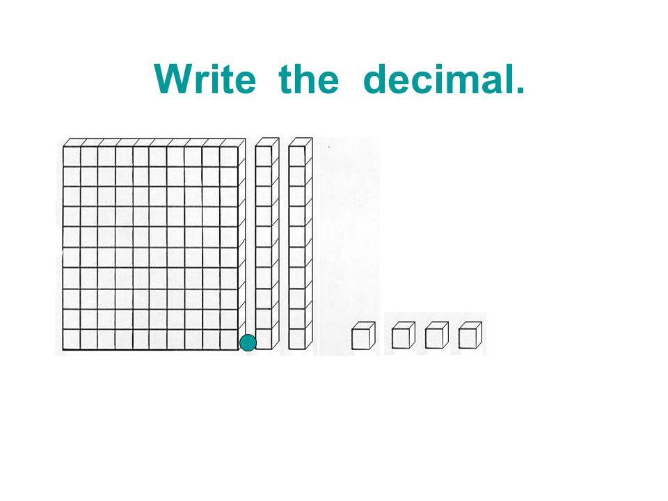 Name the decimal on the number line. l l l l l l l l l 6.760 6.761 6.762 6.764 6.765 6.767
