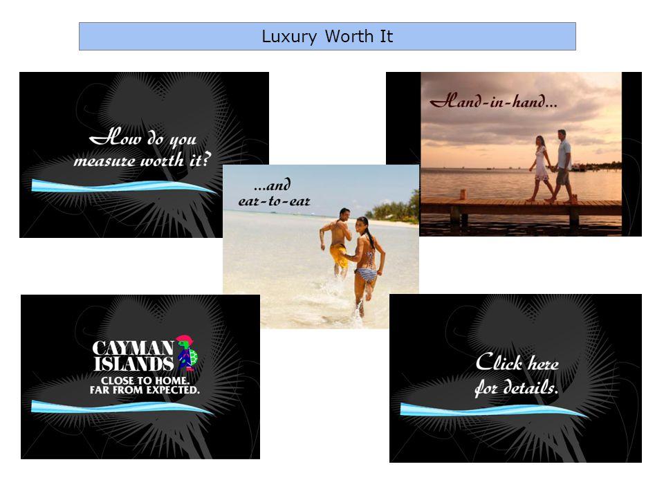 Luxury Worth It