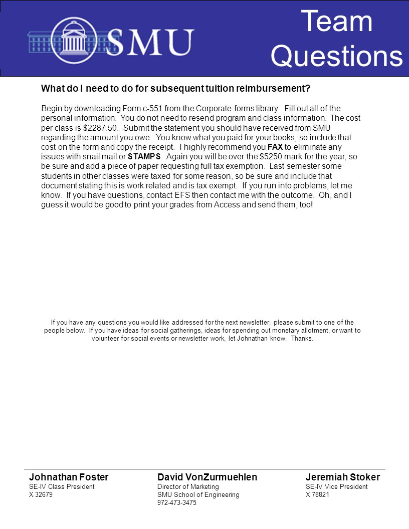 Team Questions What do I need to do for subsequent tuition reimbursement.