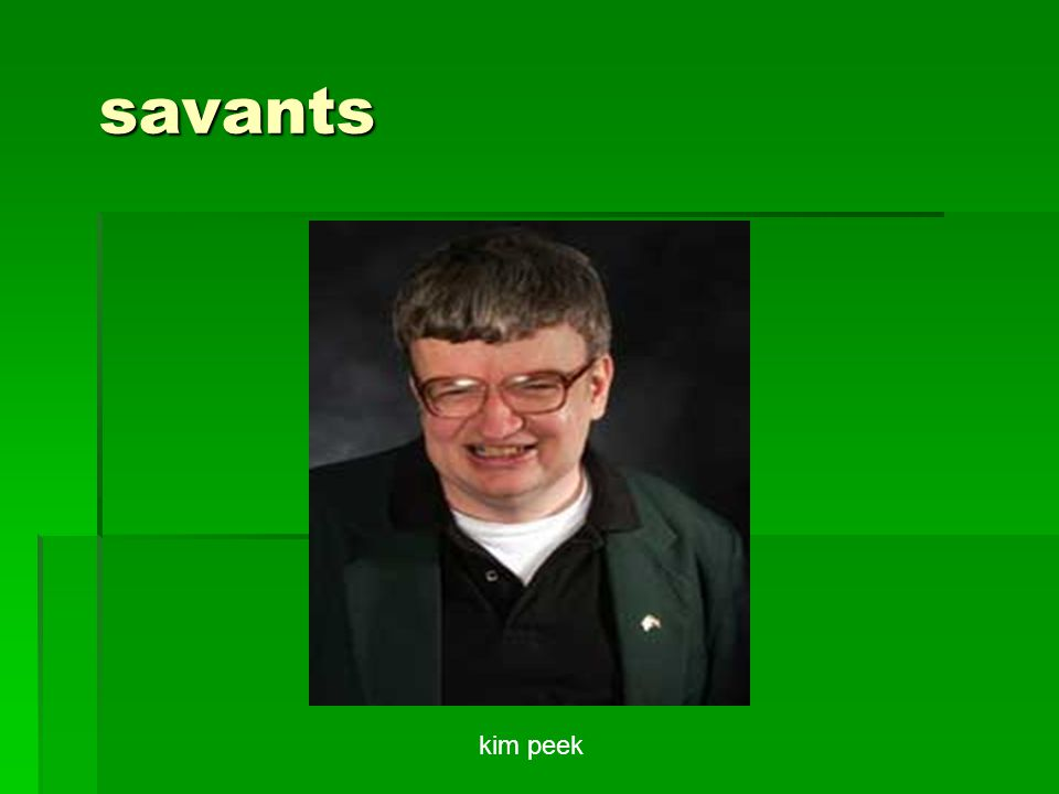 savants kim peek