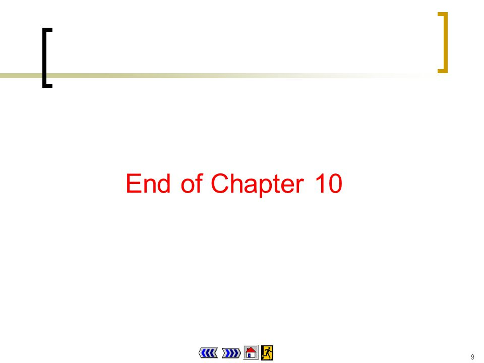 9 End of Chapter 10