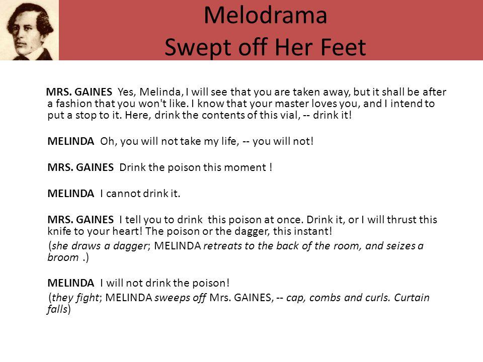 Melodrama Swept off Her Feet MRS.