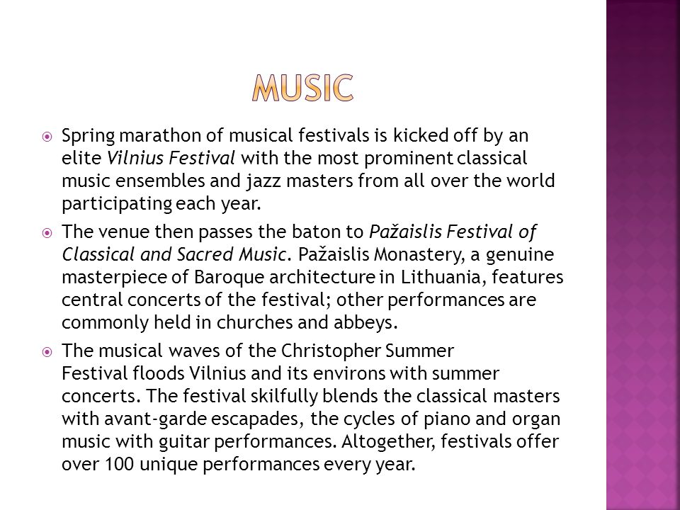 Spring marathon of musical festivals is kicked off by an elite Vilnius Festival with the most prominent classical music ensembles and jazz masters fro
