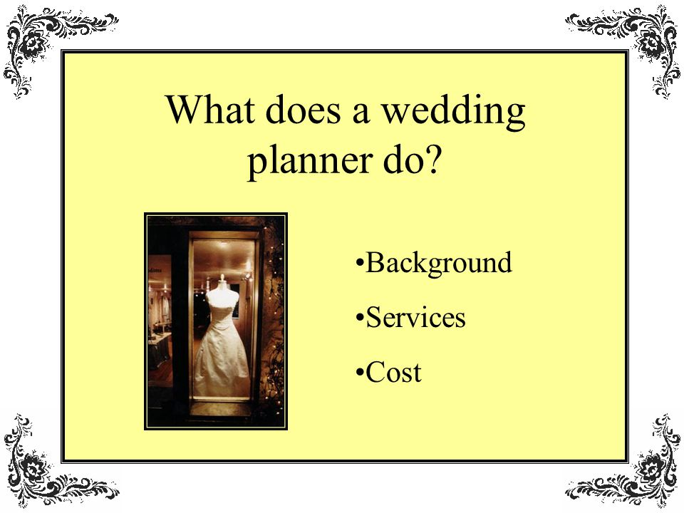What does a wedding planner do Background Services Cost