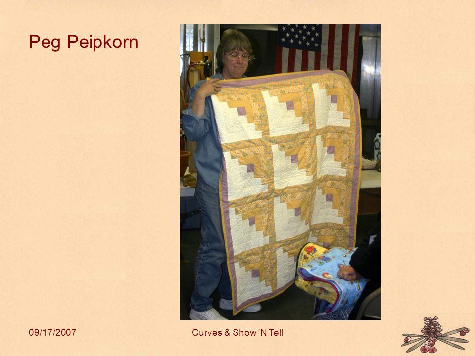 09/17/2007Curves & Show N Tell Peg Peipkorn