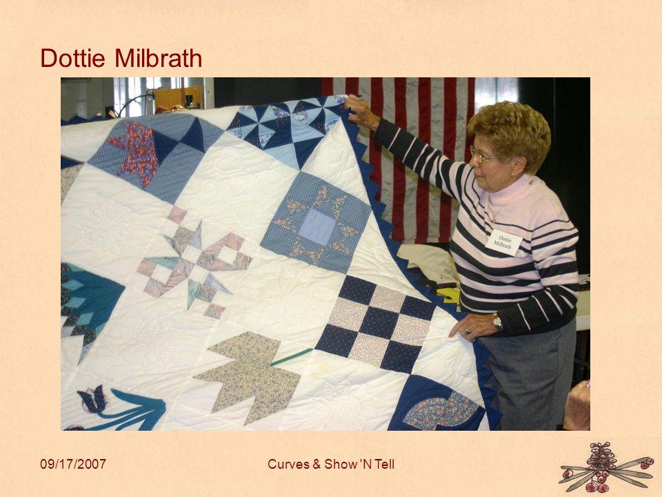 09/17/2007Curves & Show N Tell Dottie Milbrath