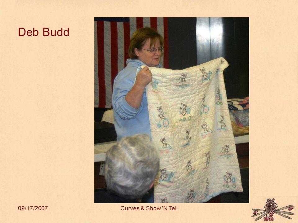 09/17/2007Curves & Show N Tell Deb Budd