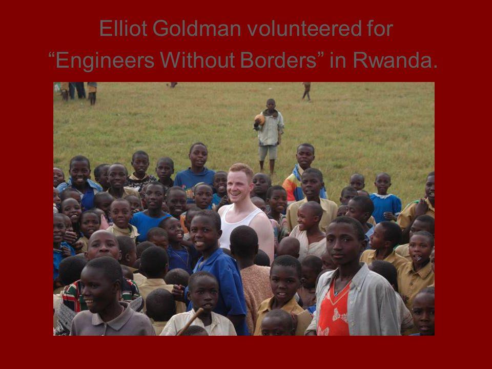 Elliot Goldman volunteered for Engineers Without Borders in Rwanda.