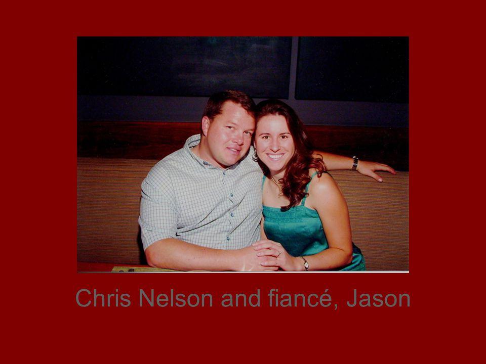 Chris Nelson and fiancé, Jason
