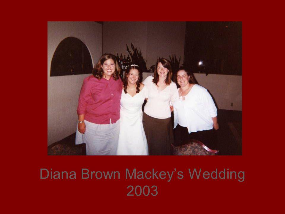 Diana Brown Mackeys Wedding 2003