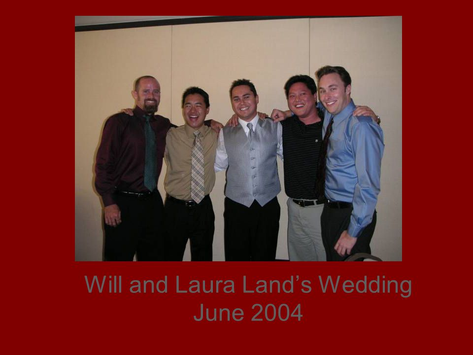 Will and Laura Lands Wedding June 2004