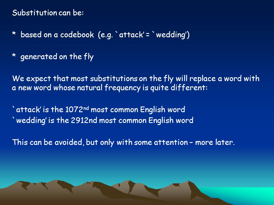 Substitution can be: * based on a codebook (e.g.
