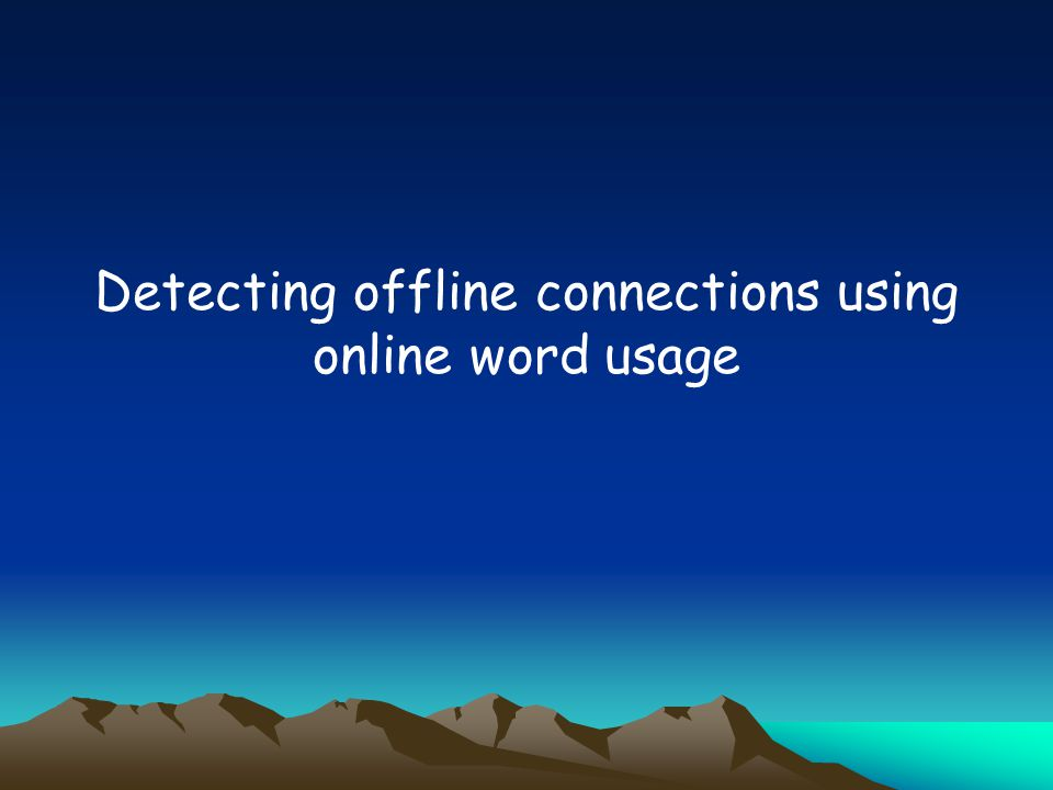 Detecting offline connections using online word usage