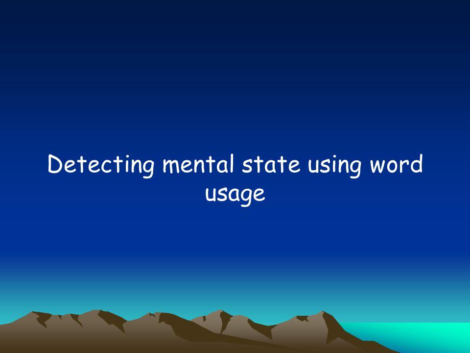 Detecting mental state using word usage