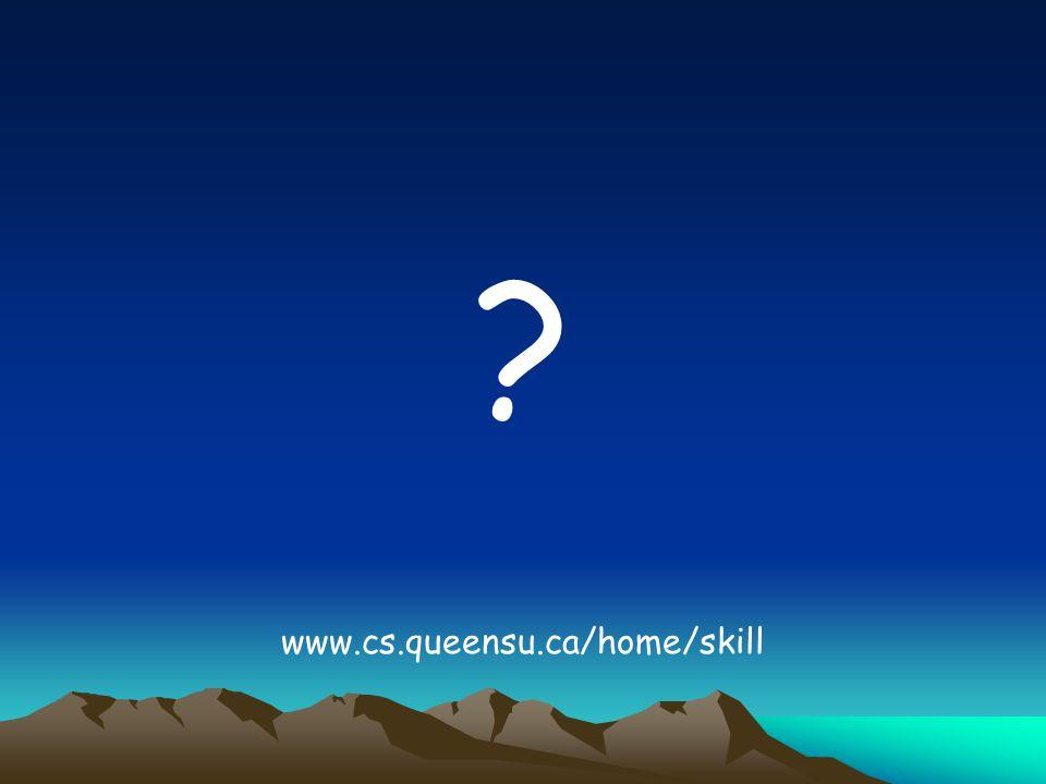 ? www.cs.queensu.ca/home/skill