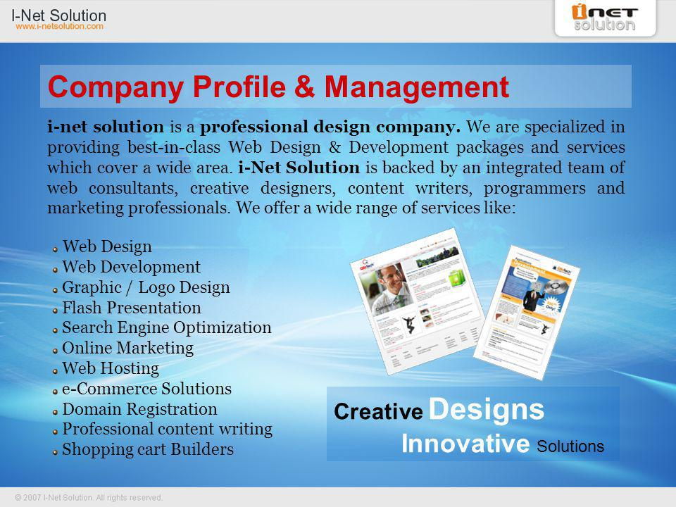 The management comprises of our Director Mr.