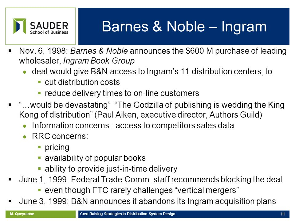 M. Queyranne Cost Raising Strategies in Distribution System Design 11 Barnes & Noble – Ingram Nov.