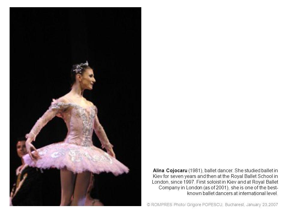 Alina Cojocaru (1981), ballet dancer.