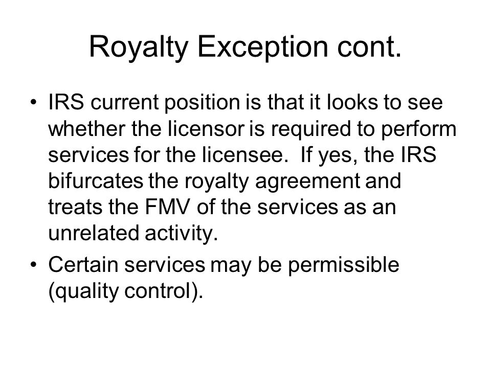Royalty Exception cont.